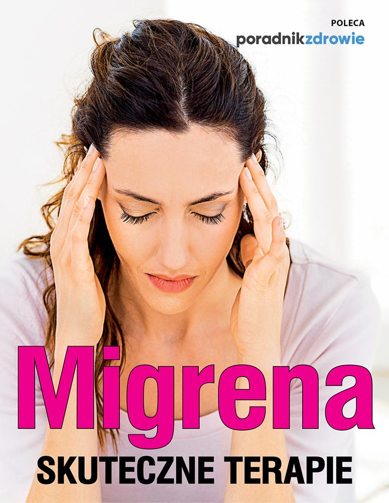 Migrena. Skuteczne terapie